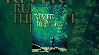 Download A River Runs Through It Video