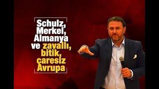 Download Yiğit BULUT Schulz, Merkel, Almanya ve zavallı, bitik, çaresiz Avrupa Video