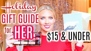 Download 🎁 HOLIDAY GIFT GUIDE FOR HER 2017 🎁 | $15 & UNDER Video