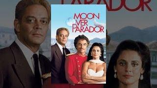 Download Moon Over Parador Video