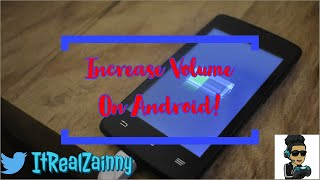 Download Increase Volume On Any Android Device (Read Below Video