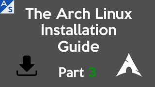 Download The Arch Linux Installation Guide | Part 3 *OUTDATED* Video