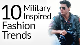 Download 10 Military Inspired Fashion Trends | Mens Style Pieces With Army Heritage | Veteran's Day Tribute Video