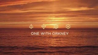 Download One with Orkney Video