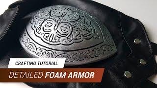 Download CraftingTutorial - Detailed Foam Armor | JakCosplay Video