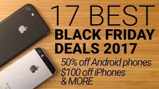 Download 17 Best Black Friday Cell Phone Deals 2017! Video