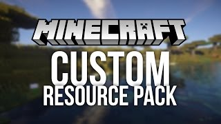 Download How to Make a Custom Resource Pack for Minecraft (Custom Texture Pack) Video