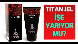 Download Titan Jel Penis Büyütücü Titan Geli İşe Yarar mı? Video