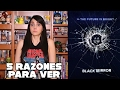 Download 5 razones para ver: Black Mirror // Recomendación Video
