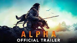 Download ALPHA - Official Trailer #2 (HD) Video