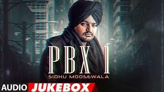 Download Sidhu Moose Wala: PBX 1 | Full Album | Audio Jukebox | Latest Punjabi Songs 2018 Video