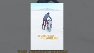 Download The Greasy Hands Preachers Video