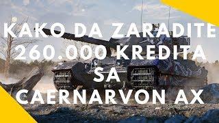 Download Kako da zaradite 260.000 kredita sa Caernarvon AX   World of Tanks Balkan Video
