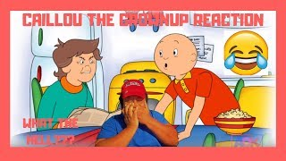 Download CAILLOU THE GROWNUP (REACTION) | SOMEBODY'S CHILDHOOD JUST GOT RUINED!! 😂😂 Video