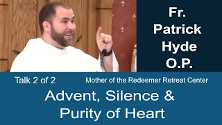 Download Purity of Heart & Prayer - Cassian & Isaac - Advent Reflection - Fr. Patrick Hyde - 2 of 2 Video