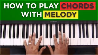 Download #10: How To Play Chords With Melody Video