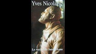 Download Le vénérable Yves Nicolazic et sainte Anne d'Auray (+ 1645), par Arnaud Dumouch Video