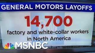 Download General Motors Announces Sweeping Layoffs For North American Workers | Velshi & Ruhle | MSNBC Video