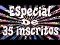 Download ESPECIAL DE 35 INSCRITOS!!!! Video