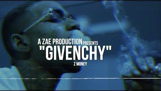 Download Z-Money - Givenchy Shot By @AZaeProduction Video