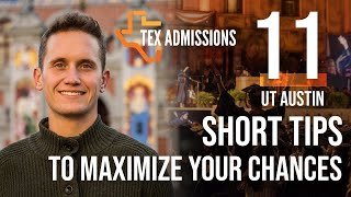 Download 11 Tips to Maximize your UT-Austin Admissions Chances Video
