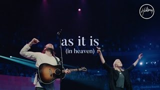 Download As It Is (In Heaven) - Hillsong Worship Video