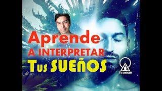 Download APRENDE A INTERPRETAR TUS SUEÑOS Video
