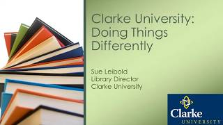 Download Clarke University: Doing things differently with WorldShare Management Services... Video