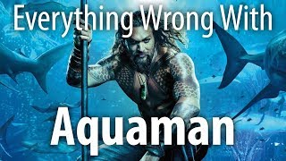 Download Everything Wrong With Aquaman In 21 Minutes Or Less Video