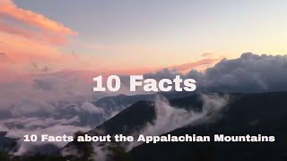 Download 10 Interesting Facts About The Appalachian Mountains Video