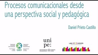 Download Daniel Prieto Castillo Procesos comunicacionales desde una perspectiva social y pedagógica Video