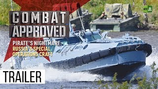 Download A Pirate's Nightmare: Russia's Special Operations Craft (Trailer) Premiere 19/11 Video