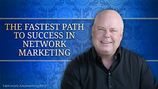 Download The Fastest Path to Success in Network Marketing Video