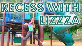 Download RECESS WITH LIZZZA / Playground Memories | Lizzza Video