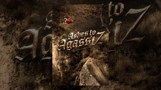 Download Ashes to Agassiz Video
