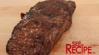 Download Cook A ″Steakhouse″ Steak at Home - SeeRecipe Video