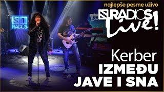 Download Kerber - Izmedju jave i sna RADIO S LIVE Video