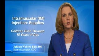 Download Intramuscular (IM) Injection: Supplies (Children Birth Through 18 Years of Age) Video