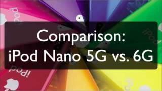 Download iPod Nano 6G vs. iPod Nano 5G Video