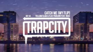 Download Yellow Claw & Flux Pavilion - Catch Me (WY Flip) Video