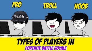Download Types of Players In Fortnite Battle Royale - (Fortnite Stereotypes) Video
