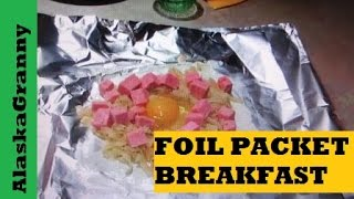 Download Foil Packet Breakfast On The Grill Or Campfire Video