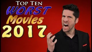 Download Top 10 WORST Movies 2017 Video