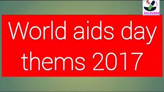 Download WORLD AIDS DAY THEME OF 2017 Video
