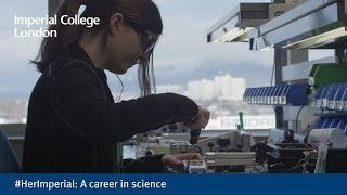 Download #HerImperial: A career in science Video