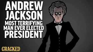 Download Andrew Jackson: Most Terrifying Man Ever Elected President Video
