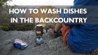 Download Leave No Trace Skills Series: How to Do Your Dishes in the Backcountry Video