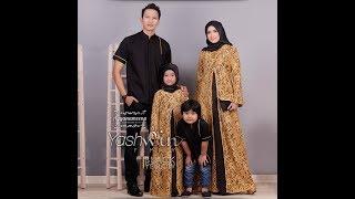 Download Baju Muslim Couple Keluarga 2018 Elegan Terbaru Trend Baju Lebaran 2018 Video