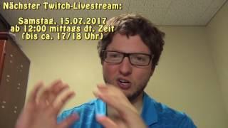 Download Twitch Livestream Ankündigung - Juli 2017 Video