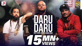 Download DARU DARU – OFFICIAL VIDEO | DEEP JANDU FEAT DIVINE & GANGIS KHAN Video